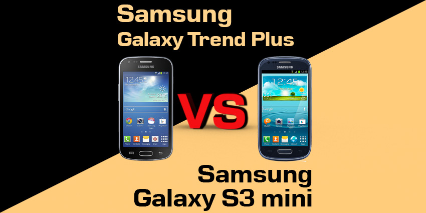 Samsung Galaxy Trend Plus czy Galaxy S3 Mini Value Edition