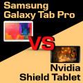 NvidiaShieldTabletvsSamsungGalaxyTabPro