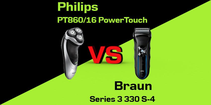 Philips PT860/16 PowerTouch czy Braun Series 3 330 S-4