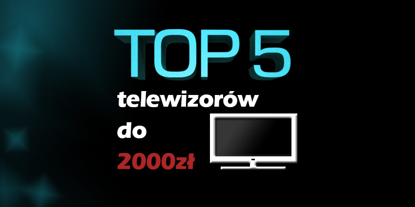 telewizor do 2000 zł