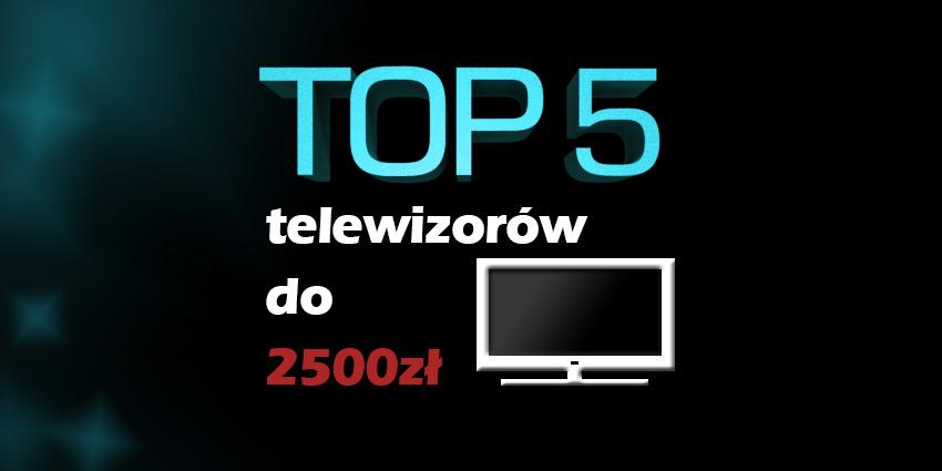 telewizor do 2500 zł