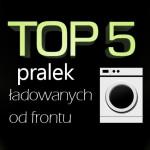 Jaka pralka ładowana od frontu do 1500 zł? Top 5 najlepszych pralek!
