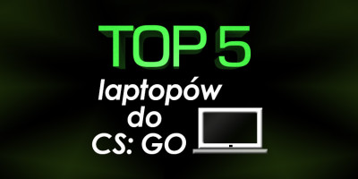 laptop do CS: GO do 2500 zł