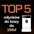 młynek do 100 zł