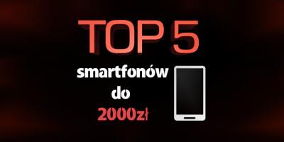 smartfon do 2000 zł