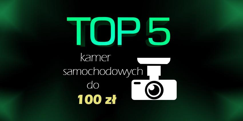kamera samochodowa do 100 zł