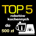robot kuchenny do 500 zł