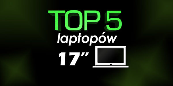 laptop 17 cali, ranking