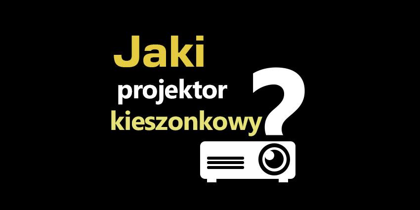 projektor kieszonkowy