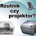 Rzutnik czy projektor - czym się różnią?