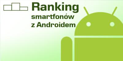 ranking smartfonów z androidem