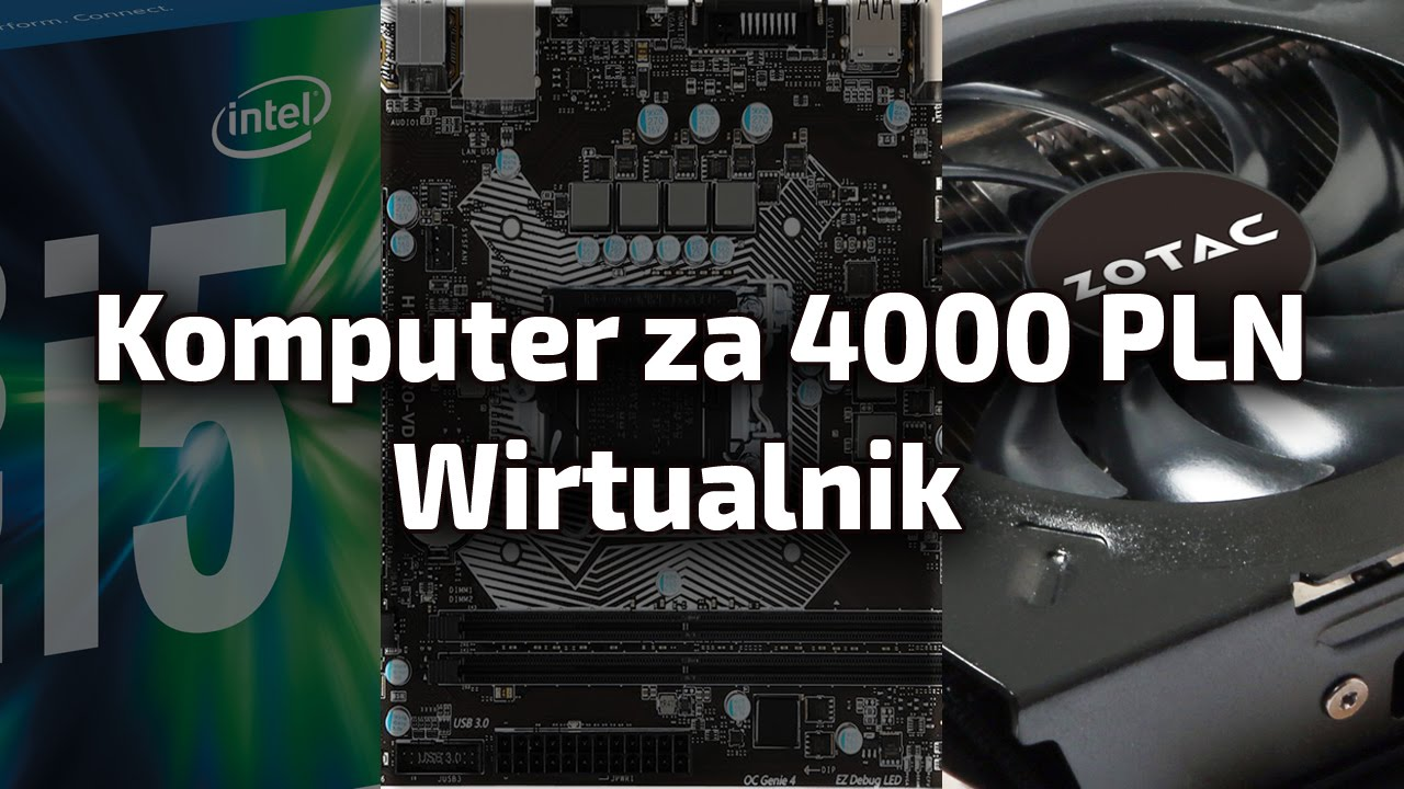Komputer za 4000 PLN Wirtualnik