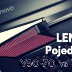 Lenovo Y50-70 czy Lenovo Y700 | Porównanie najpopularniejszych laptopów do 4000 zł!