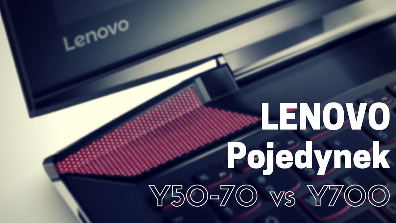 Lenovo Y50-70 czy Lenovo Y700