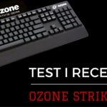 Test Ozone Strike Pro | klawiatura mechaniczna za 399 PLN!