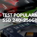 Test popularnych SSD 240 – 256GB