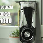 Karta graficzna NVIDIA GeForce GTX 1080 – test i recenzja
