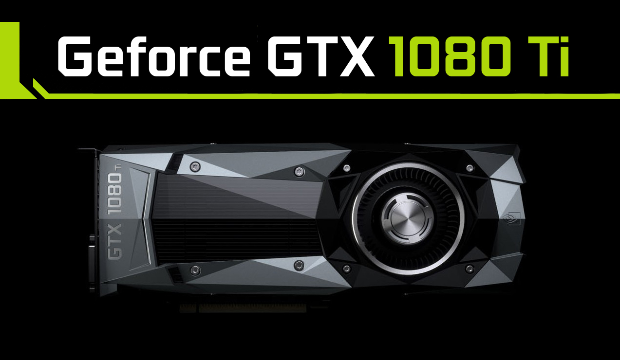 GeForce GTX 1080 Ti