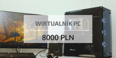 Komputer do 8000 PLN