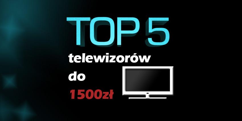 telewizor do 1500 zł