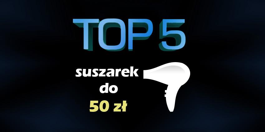 suszarka do 50 zł