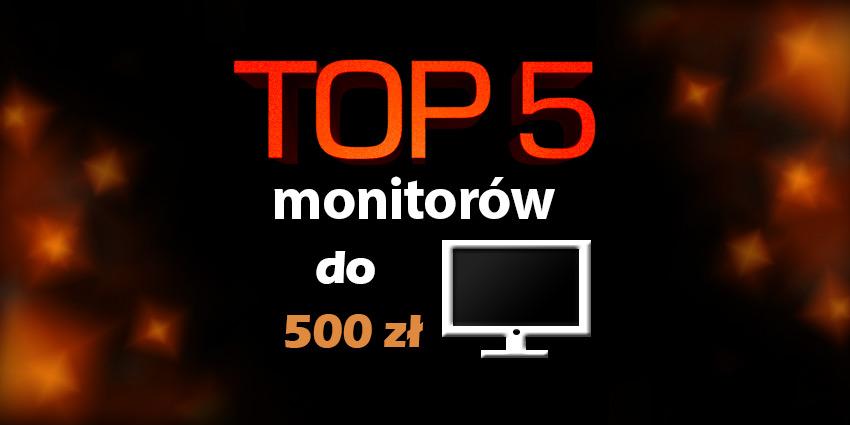 monitor do 500 zł