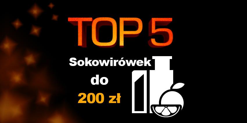 sokowirówka do 200 zł