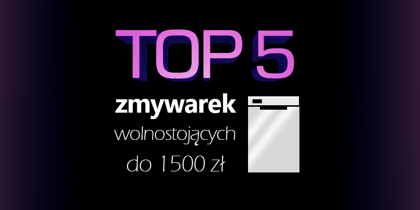 zmywarka do 1500 zł