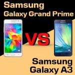 Jaki smartfon wybrać – Samsung Galaxy Grand Prime czy Samsung Galaxy A3?