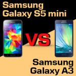 Jaki smartfon wybrać – Samsung Galaxy S5 mini czy Galaxy A3?