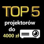 Jaki projektor do 4000 zł? Ranking 5 najlepszych modeli.