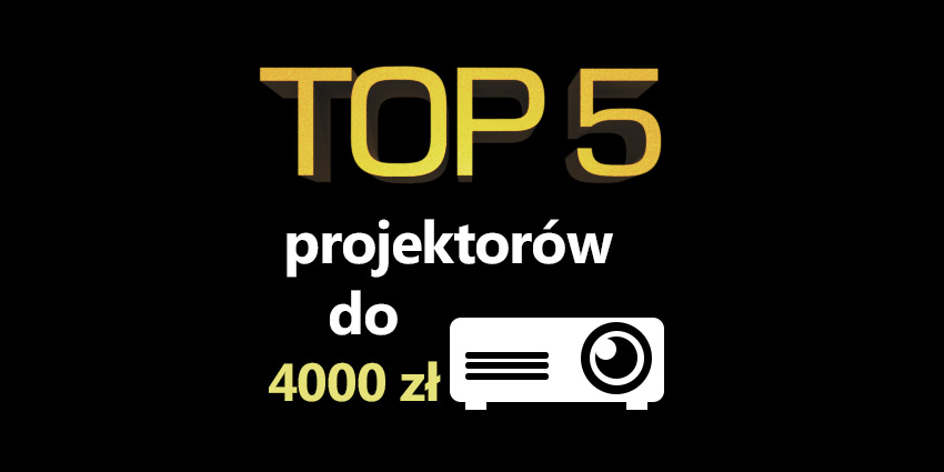 projektor do 4000 zł