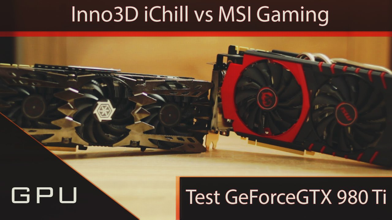 Inno3D iChill vs MSI Gaming