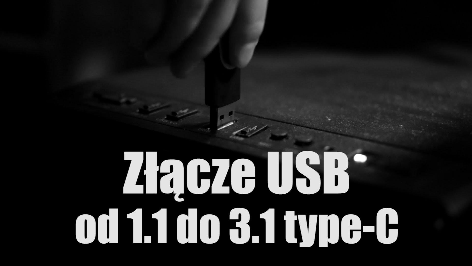 Złącze USB od 1.1 do 3.1 type-C