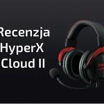 Słuchawki HyperX Cloud II Red 7.1  test i recenzja