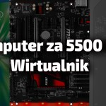 Wirtualnik: komputer z oświetleniem LED'owym za 5500 zł!