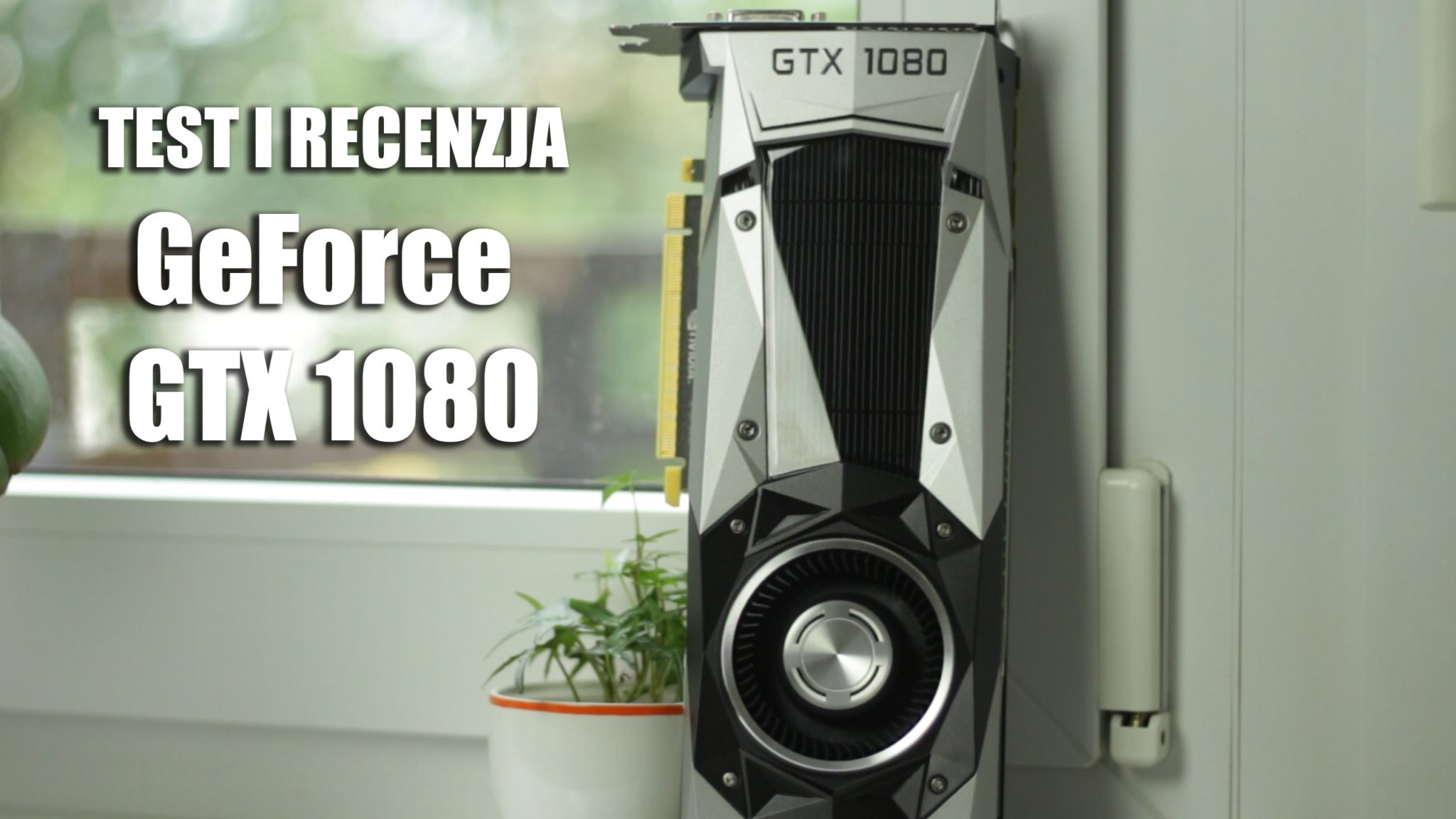 GeForce GTX 1080 Test