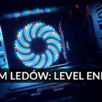 Enermax LEDem oświecony – recenzja chłodzenia i obudowy